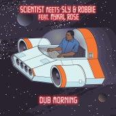 Dub Morning (Scientist Dub) [feat. Mykal Rose] de Sly