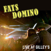 Fats Domino - Live at Gilley's by Fats Domino