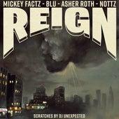 Reign by Mickey Factz, Blu, Nottz