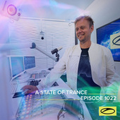 ASOT 1022 - A State Of Trance Episode 1022 de Armin Van Buuren
