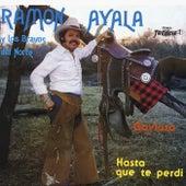 Gaviota / Hasta Que Te Perdí (Remasterizado) by Ramon Ayala