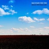 Black Dirt Blue Sky de Backyard Tire Fire