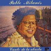 Canto De La Abuela de Pablo Milanés