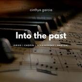 Into the Past von Cinthya Garcia