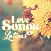 Love Songs Latinas de Various Artists