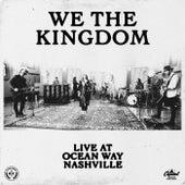 Live At Ocean Way Nashville von We The Kingdom