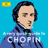 A very quick guide to Chopin Vol. 1 von Various Artists