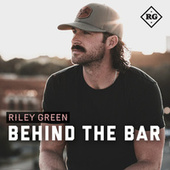 Behind The Bar by Riley Green