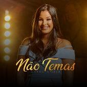 Não Temas by Ana Carolina