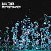 Rain Tones: Soothing Frequencies de Massage Tribe