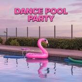 Dance Pool Party von Various Artists