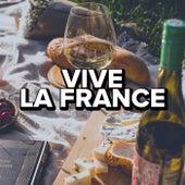 Vive La France de Various Artists