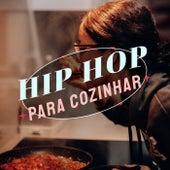 Hip Hop Para Cozinhar de Various Artists