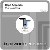It's A House Thing von Capo