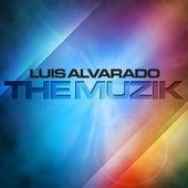 The Muzik de Luis Alvarado
