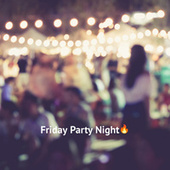 Friday Party Night�� von Various Artists