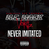 Never Imitated by M.C. Mack