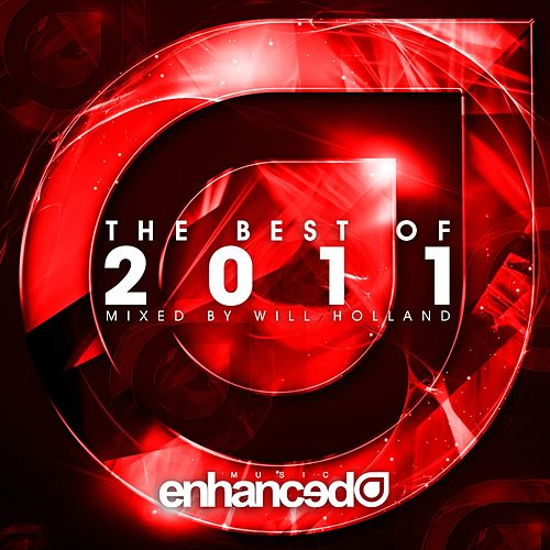 Enhanced Best Of 2011, Mixed by Will Holland by Various Artists
