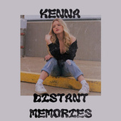 Distant Memories by Kenna
