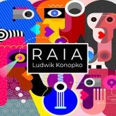 Raia by Ludwik Konopko