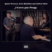 I Loves You Porgy by Ignasi Terraza