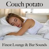 Couch Potato: Finest Lounge & Bar Sounds de ALLTID