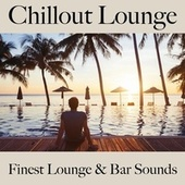 Chillout Lounge: Finest Lounge & Bar Sounds by ALLTID