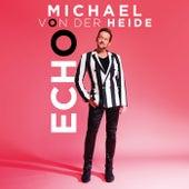 Echo de Michael von der Heide