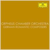 Orpheus Chamber Orchestra – German Romantic Composers de Orpheus Chamber Orchestra