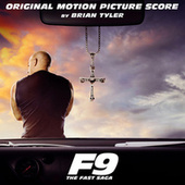 F9 (Original Motion Picture Score) de Brian Tyler