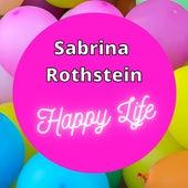 Happy Life von SabrinaRothstein