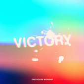 Victory de One House Worship