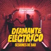 Sesiones de Bar (En Vivo) de Diamante Electrico