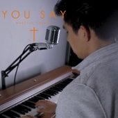 You Say (Dices) de Marcelo Terukina