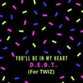 You'll Be in My Heart de Debt