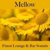 Mellow: Finest Lounge & Bar Sounds by ALLTID