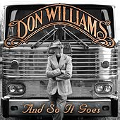 And So It Goes von Don Williams