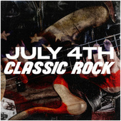 July 4th Classic Rock by Various Artists