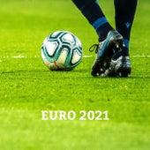 EURO 2021 von Various Artists