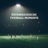 Österreichische Fußball-Momente von Various Artists