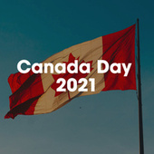 Canada Day 2021 by Various Artists