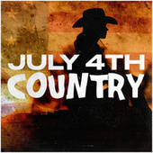July 4th Country by Various Artists