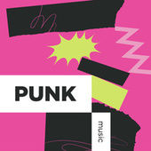 Punk Music by Various Artists