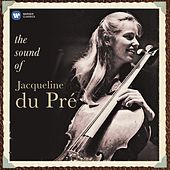 The Sound of Jacqueline Du Pré by Jacqueline Du Pré