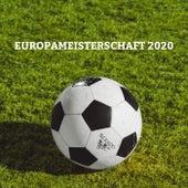 Europameisterschaft 2020 von Various Artists