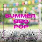Summer BBQ: Pop by Various Artists