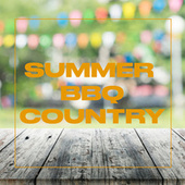 Summer BBQ: Country by Various Artists