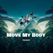 Move My Body by Passion