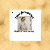 Falso Juramento de Alcymar Monteiro