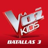 La Voz Kids 2021 – Batallas 3 (En Directo En La Voz / 2021) by German Garcia